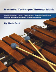 Marimba: Technique Through Music - Mark Ford